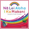 Na lei aloha i kamakani